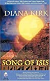 Song of Isis, Diana Kirk, 0759903417