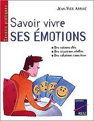 Savoir vivre ses émotions par Jean-Yves Arrivé