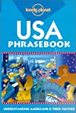 Lonely Planet USA Phrasebook: Understanding Americans & Their Culture (Lonely Planet Phrasebook: India)
