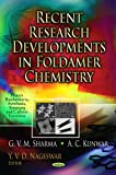 Recent Research Developments in Foldamer Chemistry, G. V. M. Sharma and A. C. Kunwar, 161942133X
