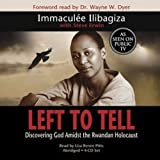 #6: Left to Tell: Discovering God Amidst the Rwandan Holocaust