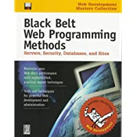 Black Belt Web Programming Methods: Servers, Security, Databases and Sites (Software Development Conference masters collection)