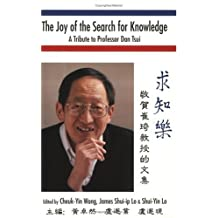 Joy of the Search for Knowledge, The: A Tribute to Professor Dan Tsui