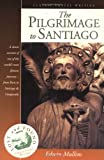 The Pilgrimage to Santiago, Edwin Mullins, 1566563712