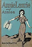img - for Annie Laurie and Azalea book / textbook / text book