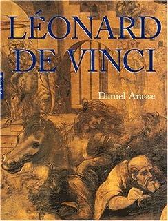 Léonard de Vinci : le rythme du monde, Arasse, Daniel