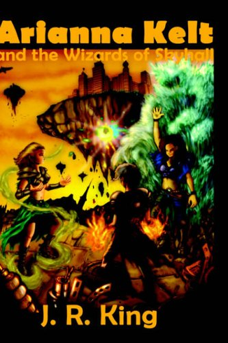 Download Arianna Kelt and the Wizards of Skyhall pdf epub