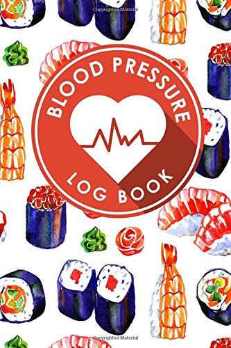 Download Blood Pressure Log Book: Blood Chart Pressure, Blood Pressure Monitoring Log, Blood Pressure Log Book For Women, Blood Pressure Tracking Sheet (Volume 13) PDF