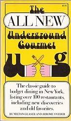 The All New Underground Gourmet
