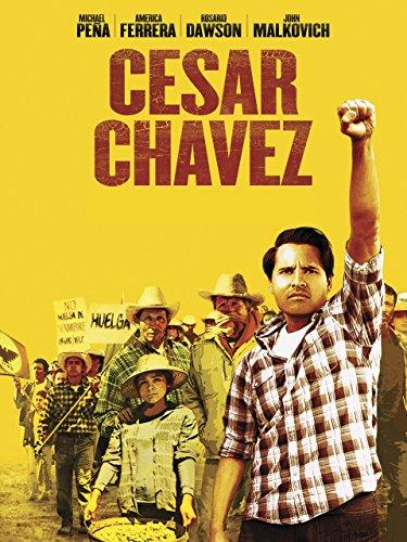 - Cesar Chavez