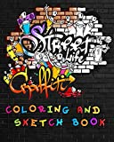 Street Life Grafiti Coloring And Sketch Book: Urban