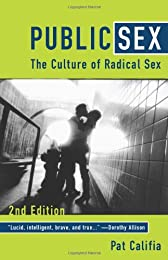 Public Sex: The Culture of Radical Sex
