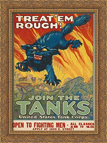 Treat em Rough - Join The Tanks, 1917 17x24 Gold Ornate Wood Framed Canvas Art by Hutaf, August ()