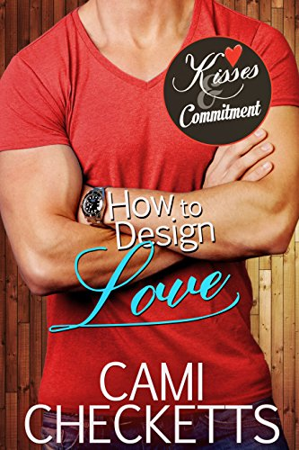 How to Design Love (Kisses & Commitment)