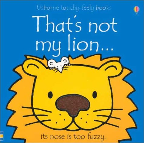 Download That's Not My Lion...(Usborne Touchy-Feely Books) Text fb2 ebook