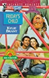Friday's Child, Kylie Brant, 0373078625