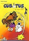 Les nouvelles aventures de Cubitus, Tome 1 : En avant toute ! par Aucaigne