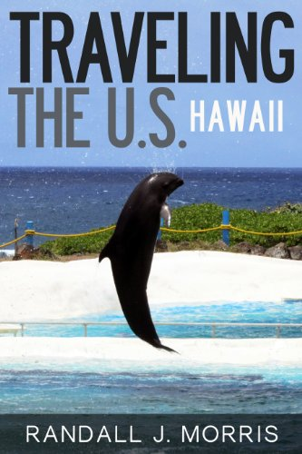 Traveling the U.S.: Hawaii
