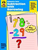 Subtraction with Borrowing, Grades 3-5, Jo Ellen Moore, 1557994633