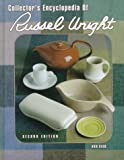 img - for Collector's Encyclopedia of Russel Wright (Collector's Encyclopedia of Russel Wright) book / textbook / text book