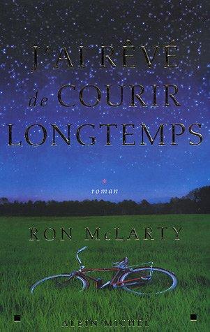 JAi Reve de Courir Longtemps: 6105753 Romans, Nouvelles ...