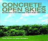 Concrete and Open Skies, Peter Dormer and Stefan Muthesius, 0906290600