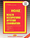 Health Occupations Aptitude Examination (HOAE), Rudman, Jack, 0837350980