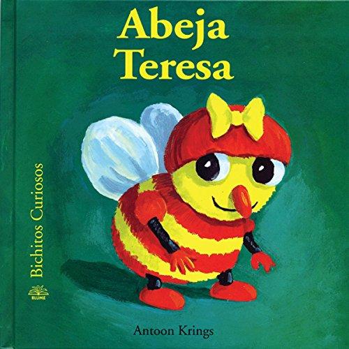 Abeja Teresa (Bichitos Curiosos Series)