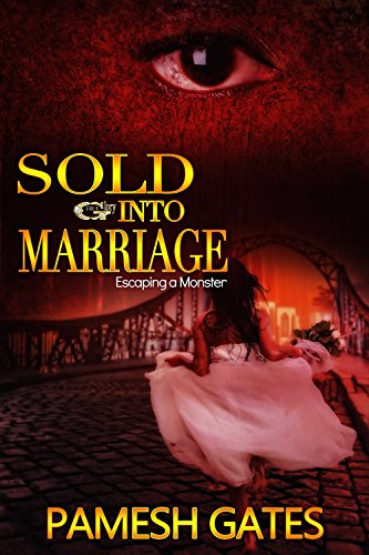 Search : SOLD INTO MARRIAGE: Escaping A Monster