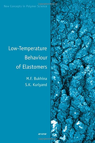 Low-Temperature Behaviour of Elastomers (New Concepts in Polymer Science)
