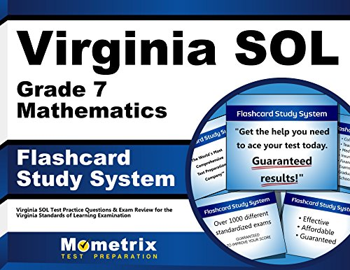 Virginia SOL Grade 7 Mathematics Flashcard Study System: Virginia SOL Test Practice Questions & Exam Review for the Virginia Standards of Learning Examination (Cards)