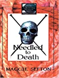 Needled to Death, Maggie Sefton, 1597221899