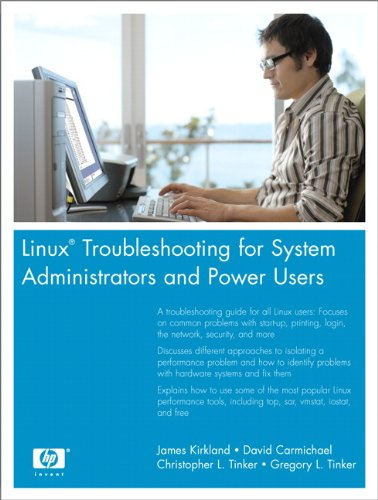 Linux Troubleshooting for System Administrators and Power Users: Linu Trou Syst Admi Powe U Kindle Editon