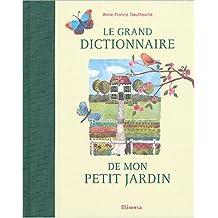 Grand dictionnaire de mon petit jardin