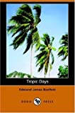 Tropic Days, Edmund Jam Banfield, 1406507385