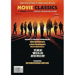 Cinema Retro The Wild Bunch 50th Anniversary Movie Classics Edition