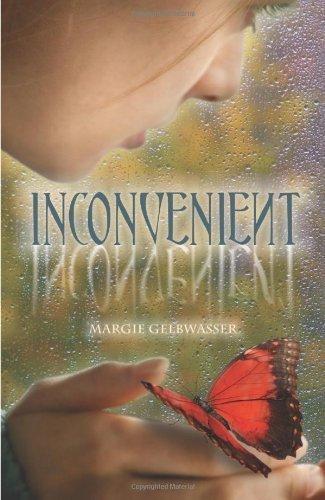 Inconvenient by Margie Gelbwasser (2010-11-08)