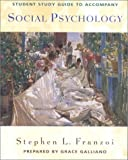Social Psychology, Franzoi, Stephen L. and Galliano, Grace, 0697174735