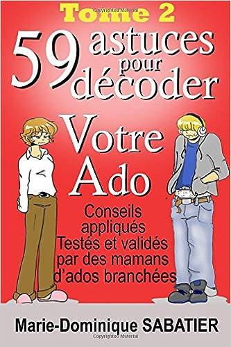 Livre Gratuits En Ligne 59 Astuces Pour Decoder Votre Ado
