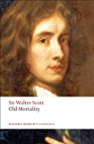 Old Mortality (Oxford World's Classics)