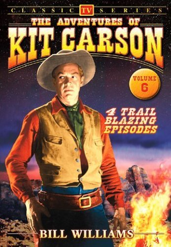 The Adventures of Kit Carson, Vol. 6 -