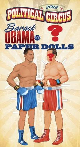 2012 Political Circus Barack Obama vs. Mitt Romney Paper Dolls Circus Paper Doll