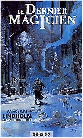 Robin Hobb - Le Dernier magicien sur Bookys