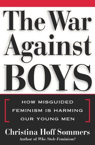 Download The War Against Boys: How Misguided Feminism Is Harming Our Young Men pdf epub