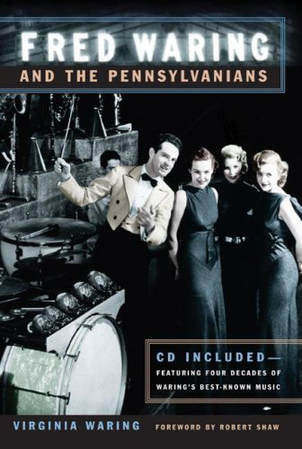 Fred Waring and the Pennsylvanians (Music in American Life) ebook