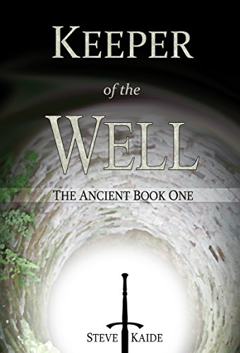 (Keeper of the Well (The Ancient Book 1))