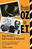 From Oz to E. T., Sue D. Worsley and Charles Ziarko, 0810832771