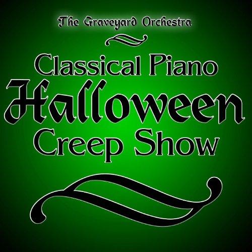 Classical Piano Halloween Creep Show -