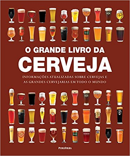 O Grande Livro da Cerveja Capa dura – 1 janeiro 2014 Edição Português  por Tim Hampson
