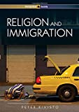 Religion and Immigration: Migrant Faiths in North America and Western Europe, P. Kivisto, 0745641695